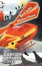 And Jake Makes Three in Danger at Misty Cove E-book